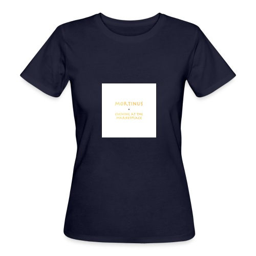 Mortinus - Evening at the Marketplace - Women's Organic T-Shirt