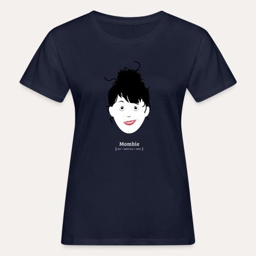 MOMBIE* - Frauen Bio-T-Shirt