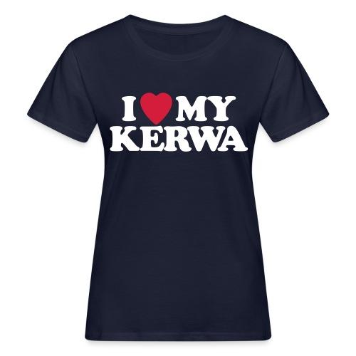 I Love My Kerwa - Frauen Bio-T-Shirt