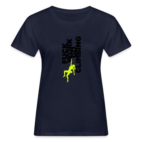 Go Climbing girl! - Women's Organic T-Shirt