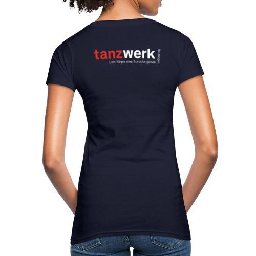 Tanzwerk - Premium Edition - Frauen Bio-T-Shirt