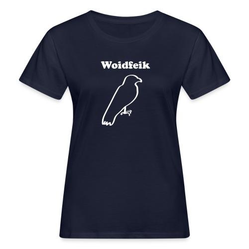 Woidfeik - Frauen Bio-T-Shirt