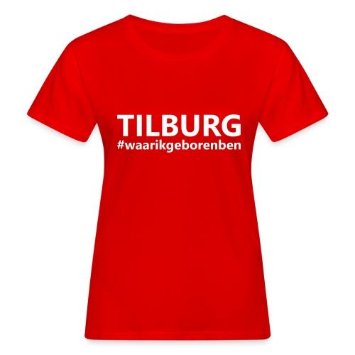 #waarikgeborenben - Vrouwen Bio-T-shirt