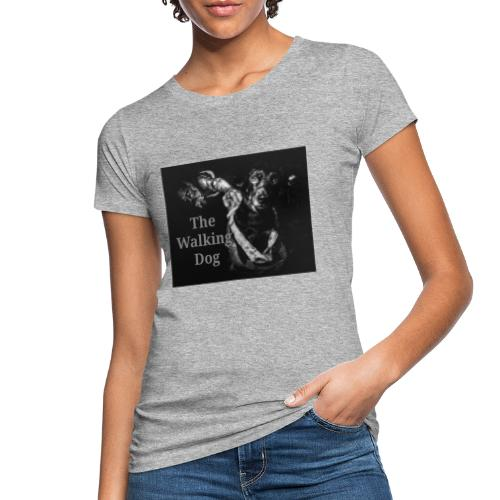 The Walking Dog - Frauen Bio-T-Shirt