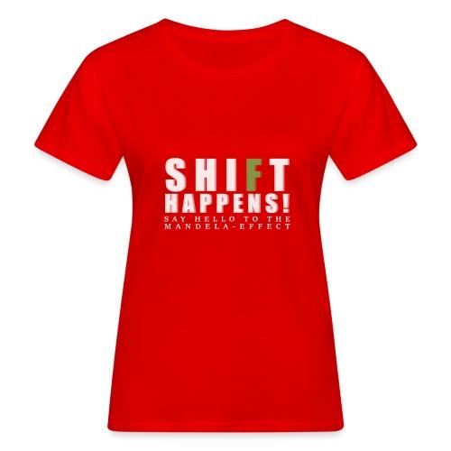Shift Happens - say hello 2 - Frauen Bio-T-Shirt