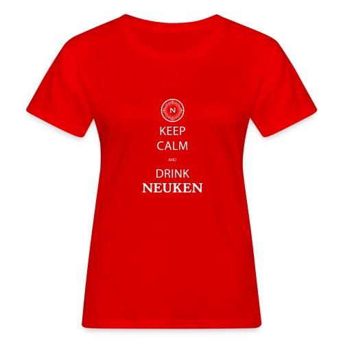 keep calm drink neuken - Vrouwen Bio-T-shirt