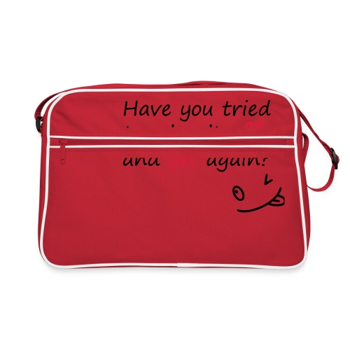 Have you tried turning it off and on again? - Borsa retrò