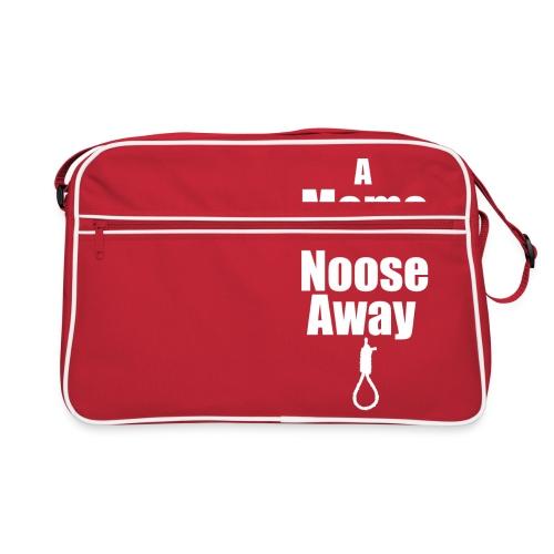 A Meme a day keeps the Noose Away [w] - Retro Bag