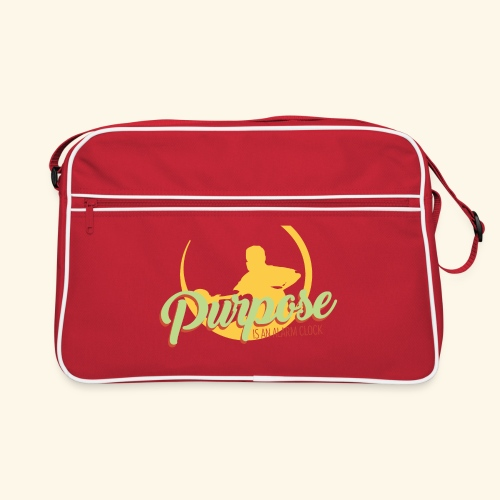Purpose is an alarm clock to keep reminding you - Retro Tasche