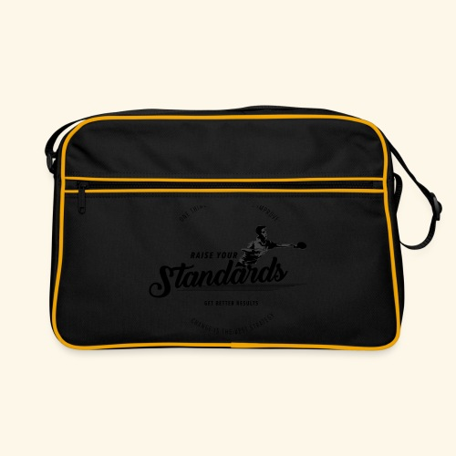 Raise your standards and get better results - Retro Tasche