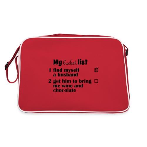 My bucket list, husband bring wine and chocolate - Retrolaukku