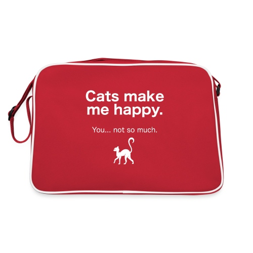 Cats make me happy you not so much - Retro Tasche