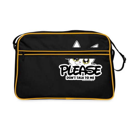 Please Don't Talk To Me - Retro Bag