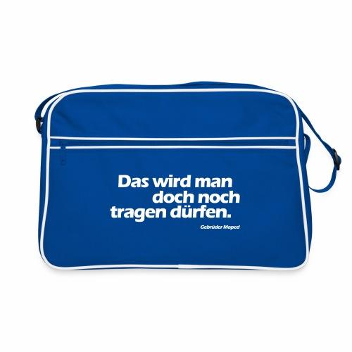 Das wird man doch noch tragen dürfen - Retro Tasche