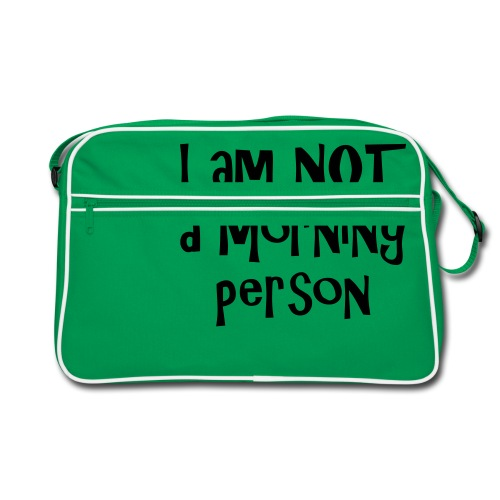 I am not a morning person - Retro Bag