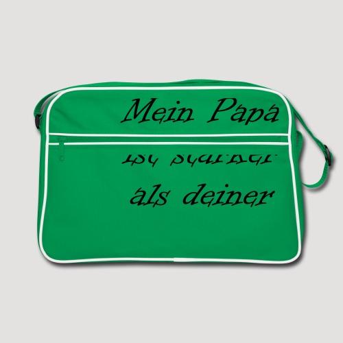 Mein Papa ist stärker als deiner - Retro Tasche