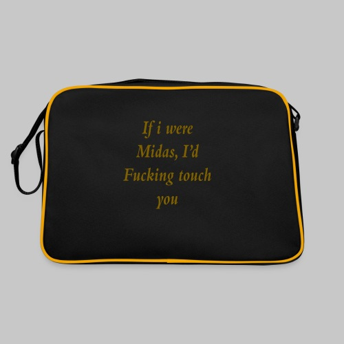I hate you, basically. - Retro Bag