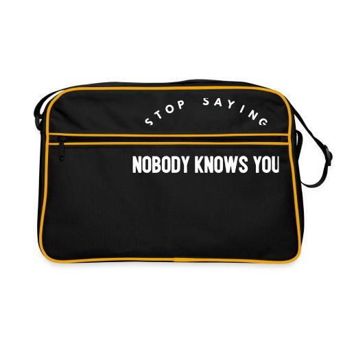Influencer ? Nobody knows you - Retro Bag