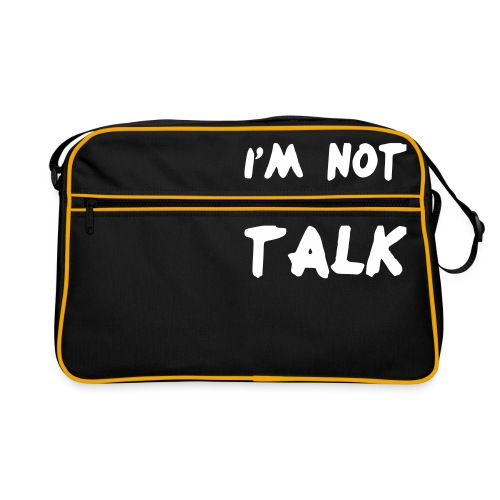 Im Not Here To Talk - Retro Tasche