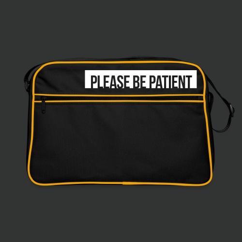 Please be patient - Retro Bag