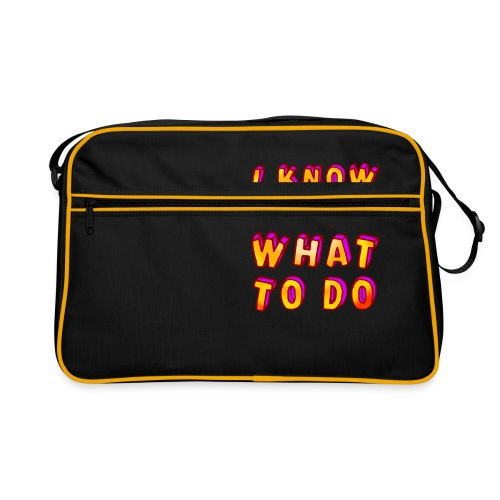 I know exactly what to do - Retro Bag