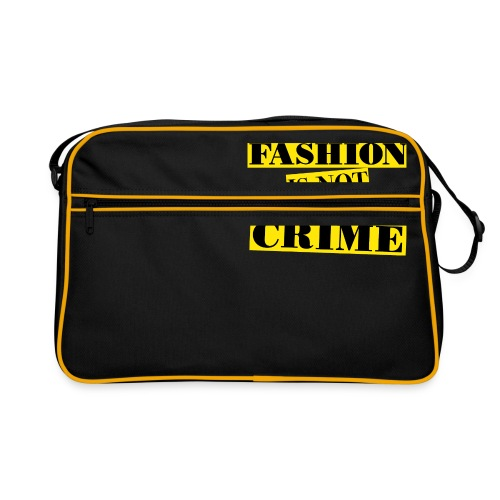 FASHION IS NOT A CRIME - Retro Bag