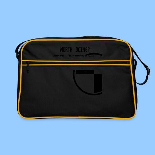 Anything worth doing. - Retro Bag