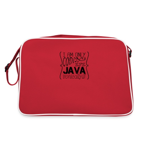 I am only coding in Java ironically!!1 - Retro Bag