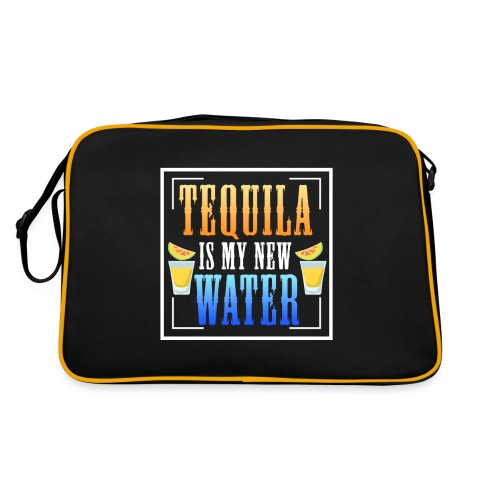 Tequila is my new water - Retro Bag