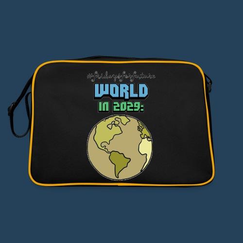 World in 2029 #fridaysforfuture #timetravelcontest - Retro Tasche