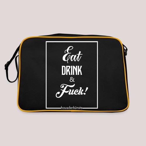 eat, drink & fuck! - Borsa retrò