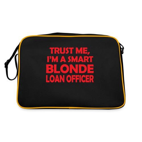 Trust Me I'm A Smart Blonde Loan Officer - Torba retro