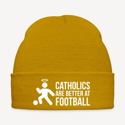 CATHOLICS ARE BETTER AT FOOTBALL - Winter Hat