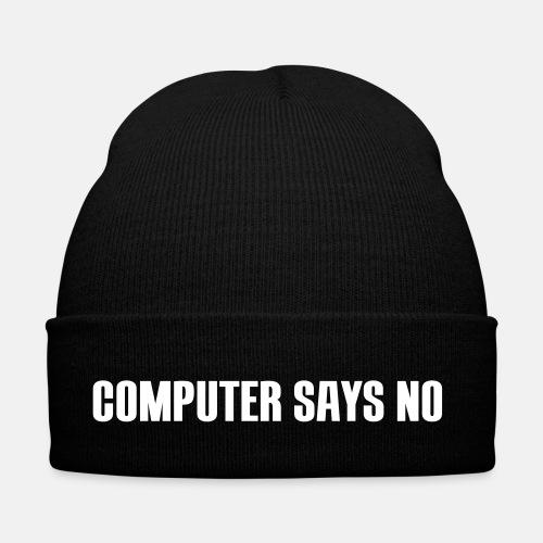 Computer says no