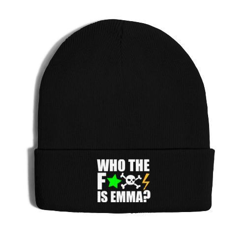 who the fuck is emma? MDMA Ecstasy Techno Sprüche - Wintermütze