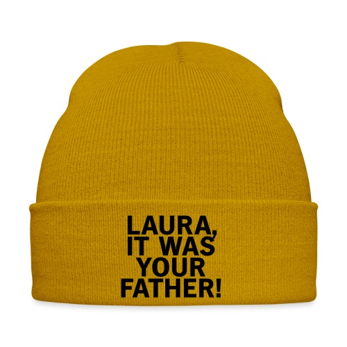 Laura it was your father - Wintermütze