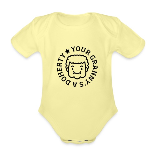 Your Granny's A Doherty - Organic Short-sleeved Baby Bodysuit