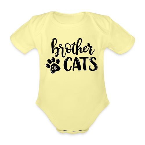 Brother of cats - Baby Bio-Kurzarm-Body