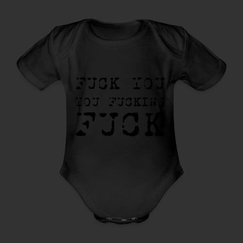 T-shirt, Fuck you... - Ekologisk kortärmad babybody