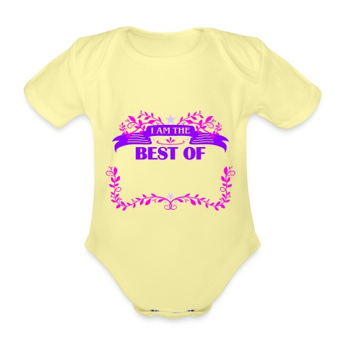 Talent Message I AM THE BEST OF Fun 3 - Baby Bio-Kurzarm-Body