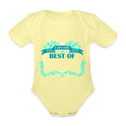 Talent Message I AM THE BEST OF Fun 4 - Baby Bio-Kurzarm-Body