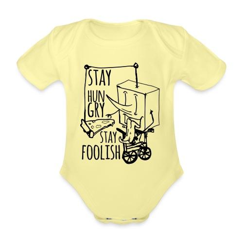 stay hungry stay foolish - Body ecologico per neonato a manica corta