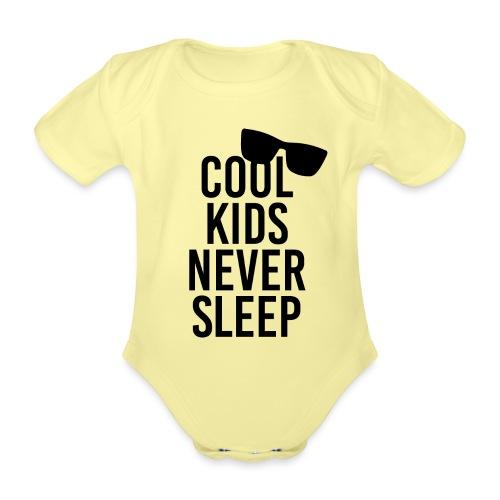 Cool kids never sleep Baby Spruch Geschenk - Baby Bio-Kurzarm-Body