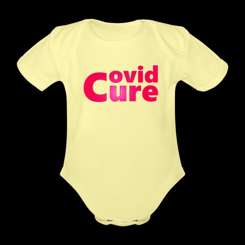 Covid Cure [IMPACT COLLECTION] - Organic Short-sleeved Baby Bodysuit