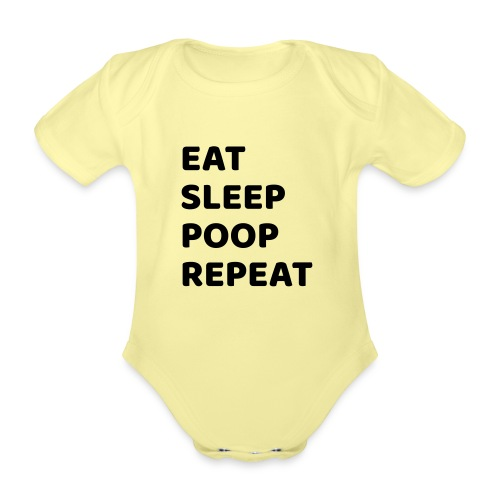 eatsleeppoop - Organic Short-sleeved Baby Bodysuit