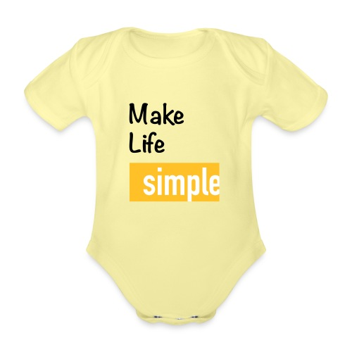 Make Life Simple - Body Bébé bio manches courtes
