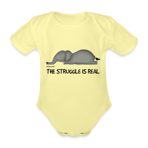 Amy's 'Struggle' design (black txt) - Organic Short-sleeved Baby Bodysuit