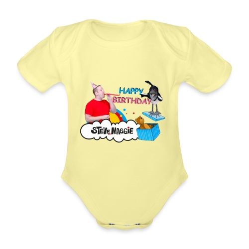 Happy Birthday from Steve and Maggie - Organic Short-sleeved Baby Bodysuit