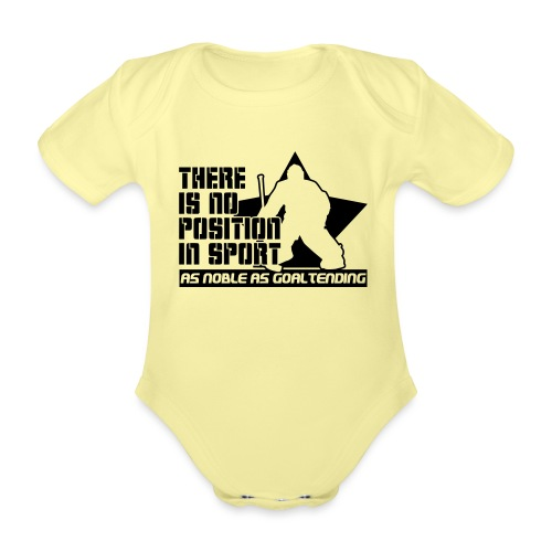 Ice Hockey Goalie Quote - Organic Short-sleeved Baby Bodysuit