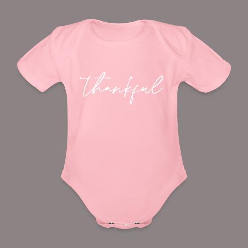 thankful - Baby Bio-Kurzarm-Body